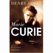 Marie Curie par Henry Gidel