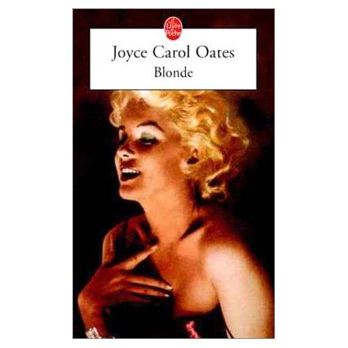 """""""Blonde"""", roman biographique passionnant de Joyce Carol Oates"""