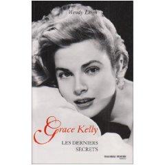 """""""Grace Kelly, les derniers secrets"""", pour en savoir plus"""