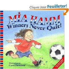 Un livre original : découvrir Mia Hamm avec ses enfants!