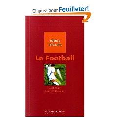 Anthologie du Football, où Mia figure en bonne place...