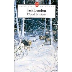 """L'appel de la forêt, LE roman de Jack London. Une aventure vers le """"Grand dehors"""" comme le dit Michel Le Bris"""