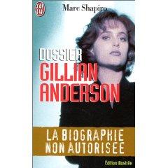Gillian Anderson : la biographie non autorisée