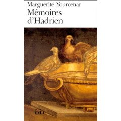 Mémoires d'Hadrien, un des plus grands romans de Yourcenar