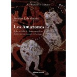 Amazones mythes et réalité livre